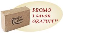 Promo 1 savon gratuit